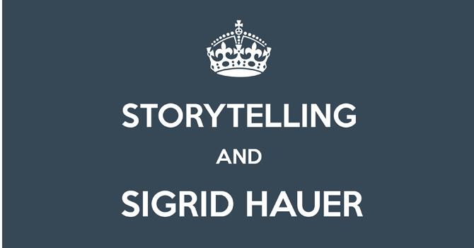 Sigrid Hauer über Storytelling 2013