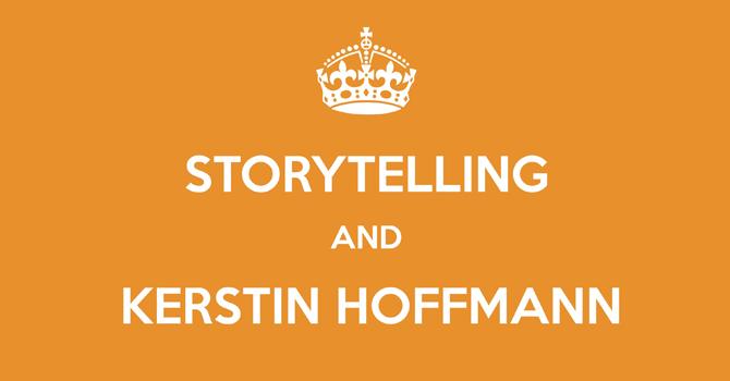 Kerstin Hoffmann über Storytelling 2013